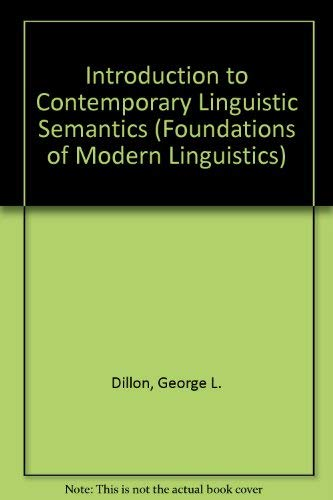 9780134794693: Introduction to Contemporary Linguistic Semantics (Foundations of Modern Linguistics)