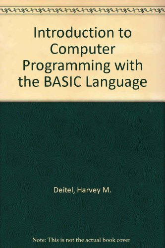 Introduction to Computer Programming with the BASIC: Harvey M. Deitel