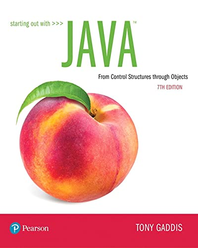 9780134802213: Starting Out with Java: From Control Structures through Objects (7th Edition) (What's New in Computer Science)