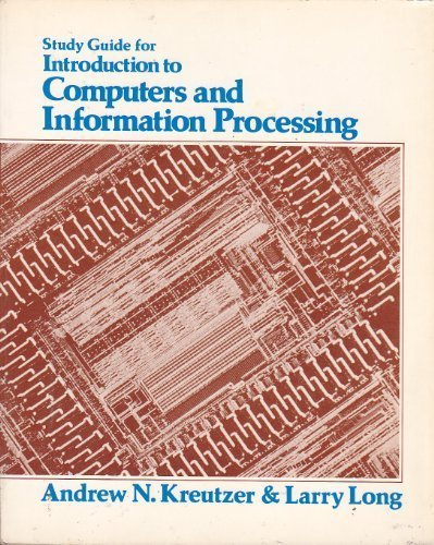 9780134804279: Introduction to Computers & Information Processing: Study Guide