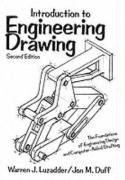 Introduction to Engineering Drawing: The Foundations of: Warren J. Luzadder,