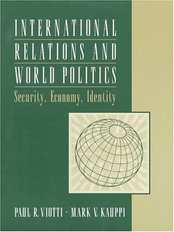 9780134809304: International Relations and World Politics: Security, Economy, Identity