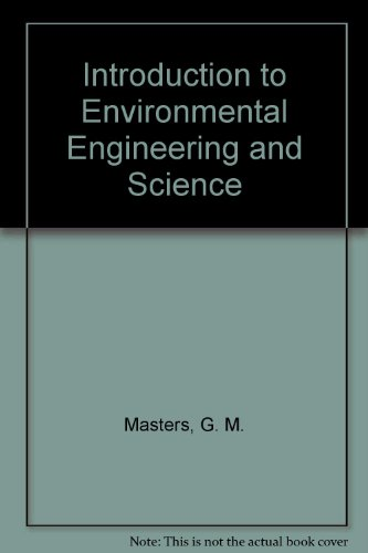 Introduction to Environmental Engineering and Science: G. M. Masters