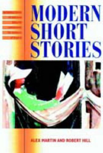 Modern Short Stories: Introductions to Modern English: Alex Martin, Robert