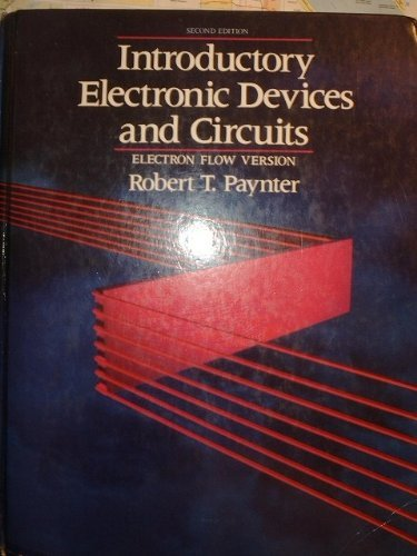 9780134829852: Introductory Electronic Devices and Circuits: Electron Flow Version