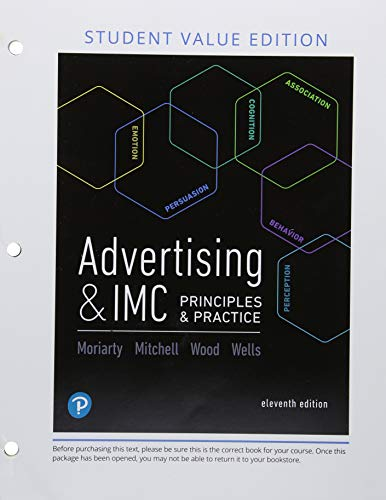 Advertising & IMC: Principles and Practice, Student: Moriarty, Sandra; Mitchell,