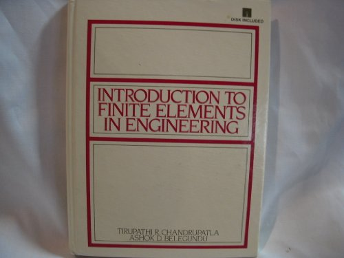 9780134830827: Introduction to Finite Elements in Engineering