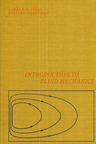 Introduction to Fluid Mechanics: John, James E.A.;Haberman,