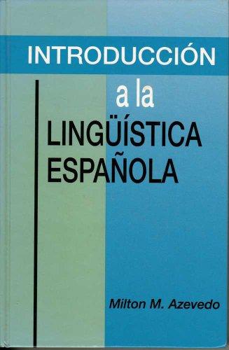 9780134840314: Introduccion a La Linguistica Espanola