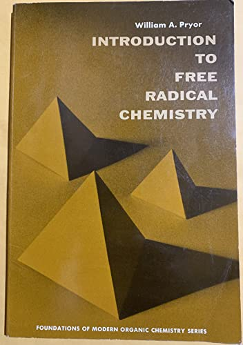 9780134841540: Introduction to Free Radical Chemistry (Foundations of Organic Chemistry)