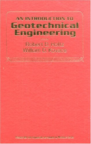 9780134843940: Introduction to Geotechnical Engineering (Prentice-Hall civil engineering and engineering mechanics series)