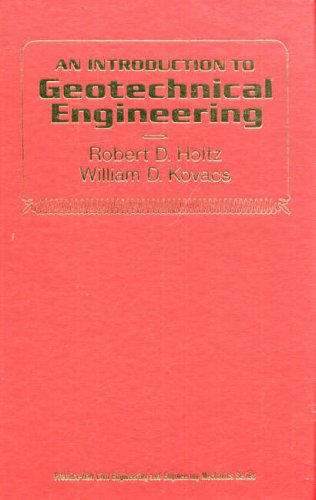9780134843940: An Introduction to Geotechnical Engineering (Prentice-Hall civil engineering and engineering mechanics series)