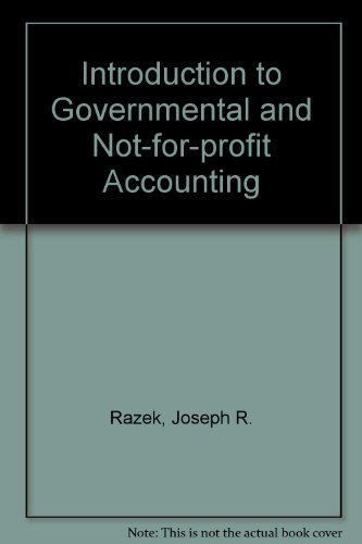 9780134844299: Introduction to Governmental and Not-for-profit Accounting