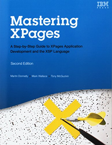 9780134845470: Mastering XPages (Paperback): A Step-by-Step Guide to XPages Application Development and the XSP Language (IBM Press)