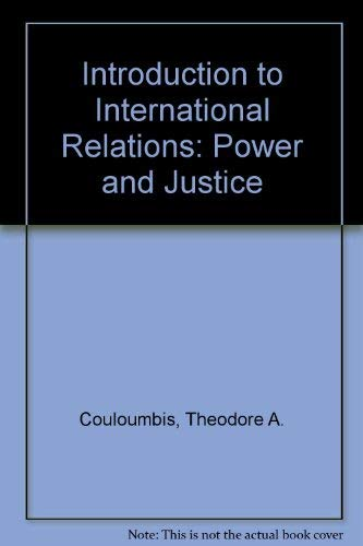 9780134852928: Introduction to International Relations: Power and Justice