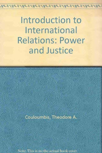9780134853000: Introduction to International Relations: Power and Justice