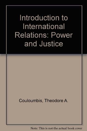9780134853277: Introduction to International Relations: Power and Justice