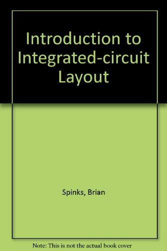 9780134854007: Introduction to Integrated-circuit Layout (Prentice-Hall Series in Security and Insurance)