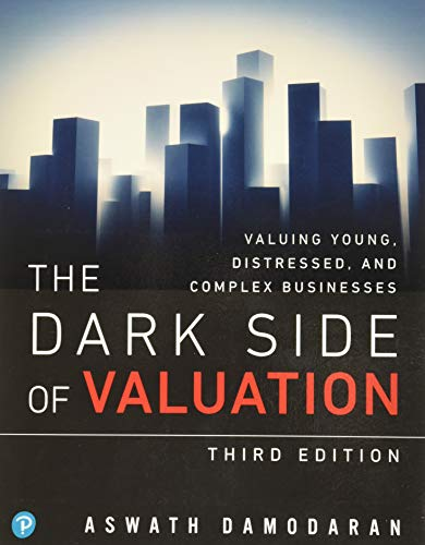 9780134854106: Dark Side of Valuation, The: Valuing Young, Distressed, and Complex Businesses (Pear03)