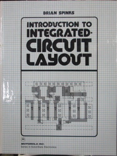 9780134854182: Introduction to Integrated Circuit Layout (Series in solid-state electronics)