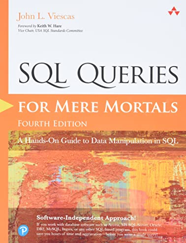 SQL Queries for Mere Mortals : A: Viescas, John L.