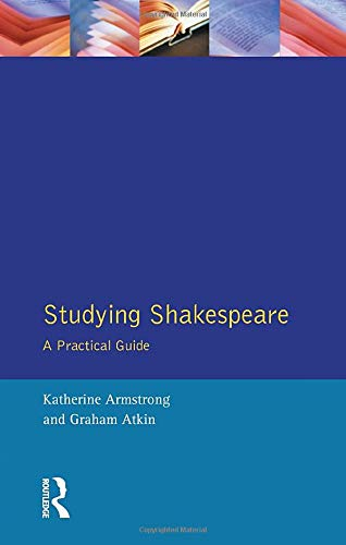 9780134867885: Studying Shakespeare: A Practical Guide