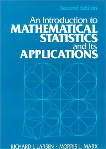 9780134871745: Introduction to Mathematical Statistics and Its Applications, An