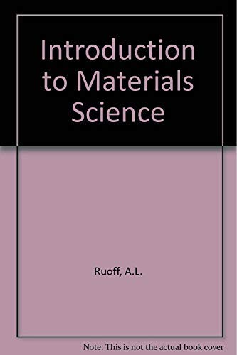 9780134873558: Introduction to Materials Science