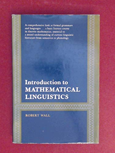 Introduction to mathematical linguistics: Robert Eugene Wall