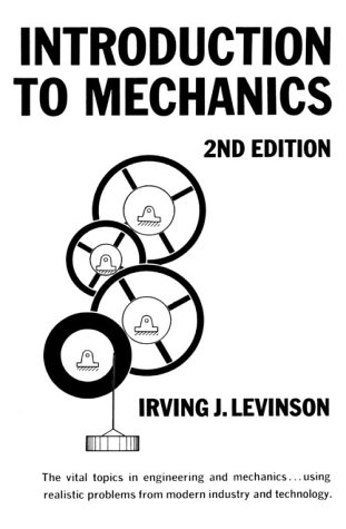 Introduction To Mechanics 2nd Edition: Levinson Irving J.
