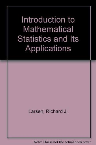 9780134877440: Introduction to Mathematical Statistics and Its Applications