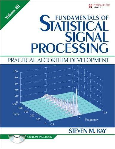 9780134878409: Fundamentals of Statistical Signal Processing, Volume III (Paperback)