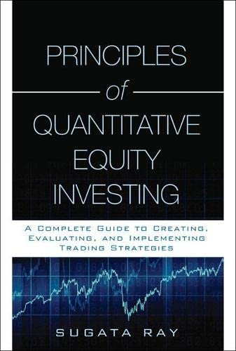 9780134878454: Principles of Quantitative Equity Investing (Paperback)