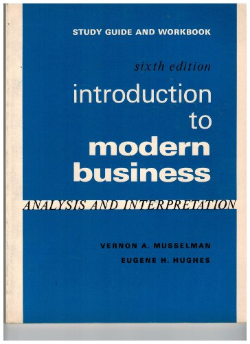 9780134881713: Study guide and workbook, Introduction to modern business: Analysis and interpretation, sixth edition