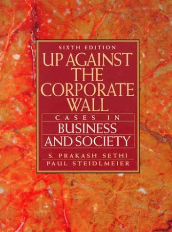 9780134883717: Up Against the Corporate Wall: Cases in Business and Society