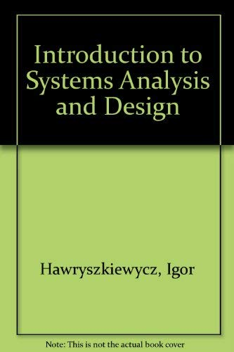 9780134889412: Introduction to Systems Analysis and Design