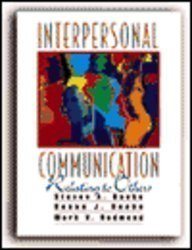 Interpersonal Communication : Relating to Others: Steven A. Beebe;