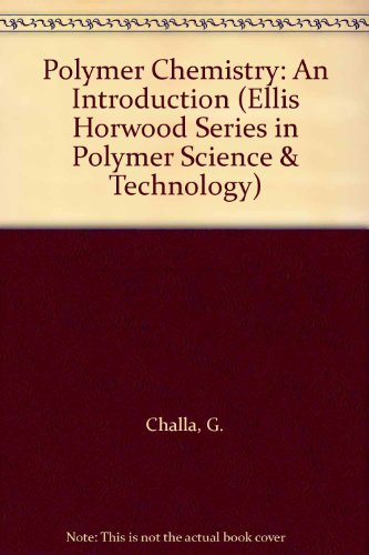 9780134896915: Polymer Chemistry: An Introduction (Ellis Horwood Series in Polymer Science & Technology)