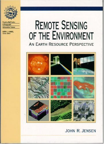 9780134897332: Remote Sensing of the Environment: An Earth Resource Perspective