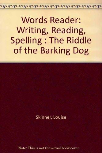 Words Reader: Writing, Reading, Spelling : The: Louise Skinner, Dianne