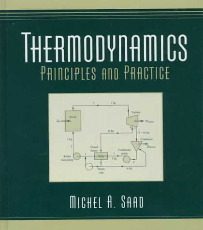 9780134905259: Thermodynamics: Principles and Practices