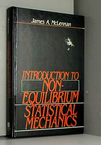 9780134909622: Introduction to Non Equilibrium Statistical Mechanics