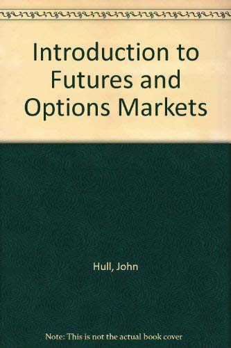 9780134911274: Introduction to Futures and Options Markets