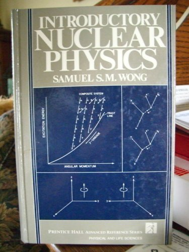 9780134911687: Introductory Nuclear Physics