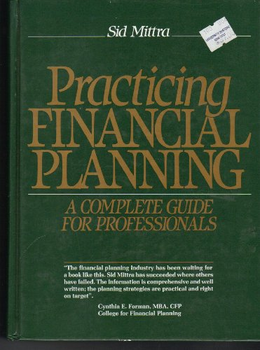 9780134915807: Practicing Financial Planning: A Complete Guide for Professionals