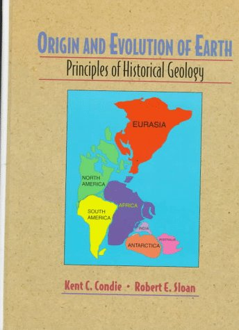 9780134918204: Origin and Evolution of Earth: Principles of Historical Geology
