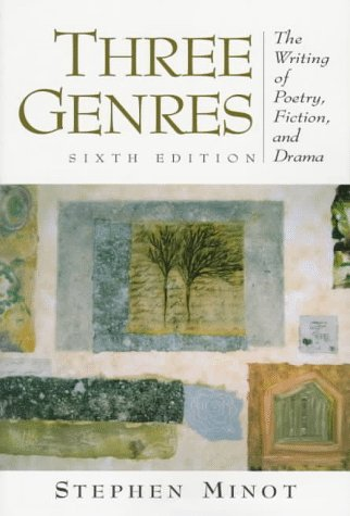 9780134919294: Three Genres: The Writing of Poetry, Fiction, and Drama (6th Edition)