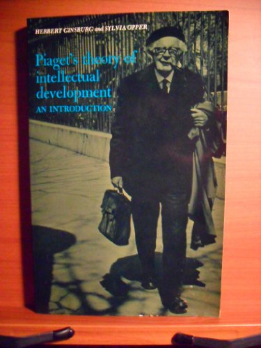 9780134930077: Piaget's Theory of Intellectual Development: An Introduction