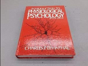 9780134930565: Introduction to physiological psychology