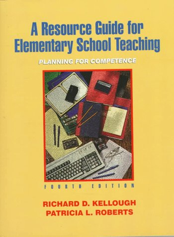 9780134933542: Resource Guide for Elementary School Teaching, A: Planning for Competence